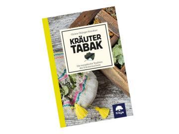 Kräuter Tabak - Die Tradition des Kräuterrauchens   Freya Verlag