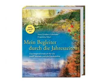 Buch - Mein Begleiter durch die Jahreszeiten   Das Inspirationsbuch für die zwölf Monate und die Rauhnächte