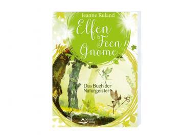 Buch -  Elfen, Feen, Gnome   Das Buch der Naturgeister   Jeanne Ruland