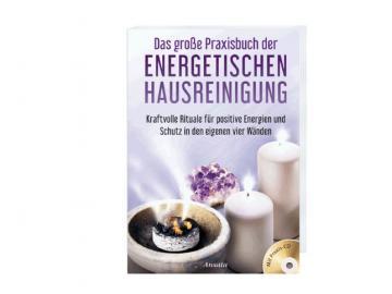 Buch - Das große Praxisbuch der energetischen Hausreinigung   Georg Huber
