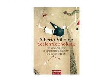 Buch | Seelenrückholung von Alberto Villoldo