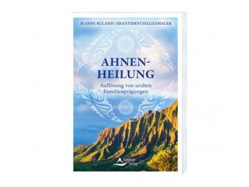 Ahnenheilung - Buch von Jeane Ruland + Felgenbauer